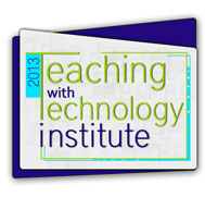 LIU Teaching with Technology Institute 2013