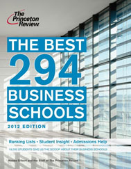 The Princeton Review -  The Best 294 Business Schools