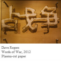 Dave Rogers, Words of War, 2012, Plasma-cut paper
