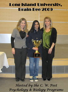 2009 1st place winner, Anouva Kalra-Lall and Brain Bee Co-Chairs Professor Barbara Bauer (left) and Dr. Grace Rossi (right)
