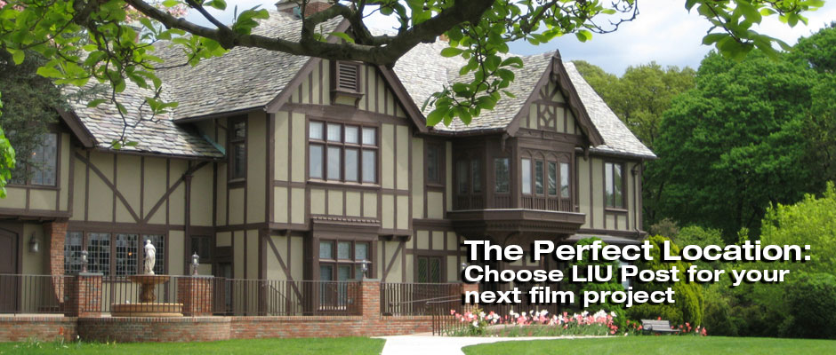 The Perfect Location: Choose LIU Post for your next film project
