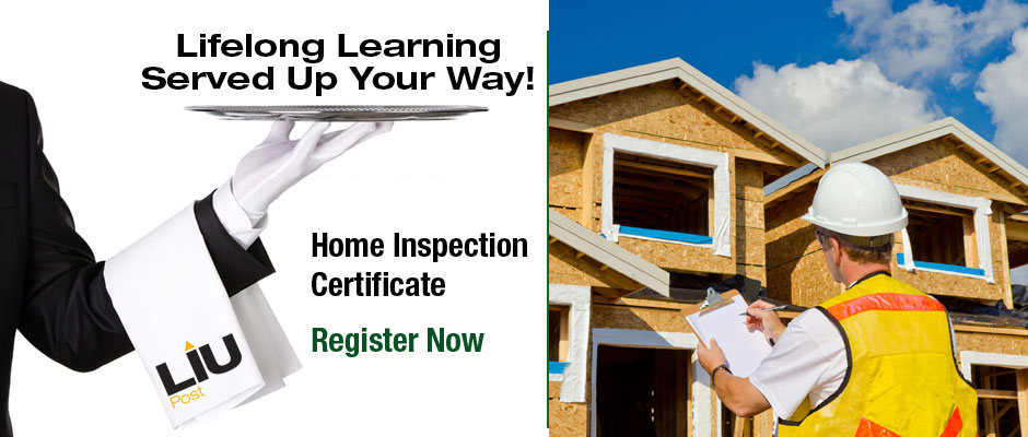 Lifelong Learning Served Up Your Way! Home Inspection Certificate Register Now